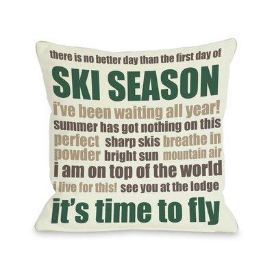 Ski Season Words Throw Pillow Size: 26 H x 26 W