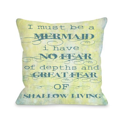 Must Be A Mermaid Throw Pillow