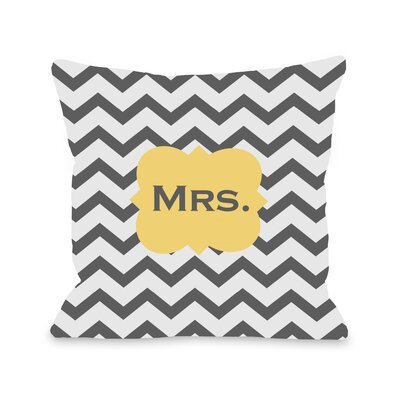 Mrs Chevron Throw Pillow Size: 16 H x 16 W