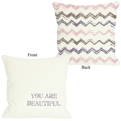 You are Beautiful Throw Pillow Size: 18 H x 18 W
