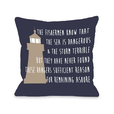 Remain Ashore Throw Pillow Size: 26 H x 26 W