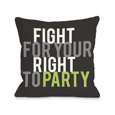 Fight For Your Right Throw Pillow