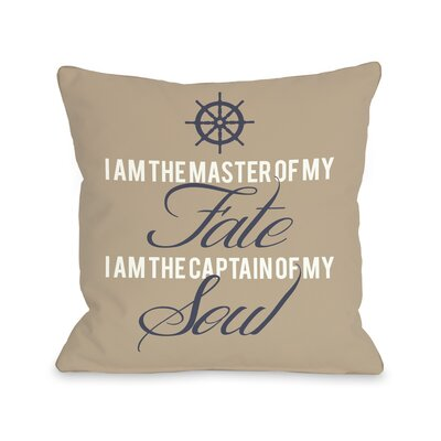 Master of Fate, Captain of Soul Throw Pillow Size: 20 H x 20 W