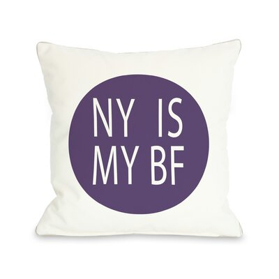 NY is My BF Circle Throw Pillow Color: Purple