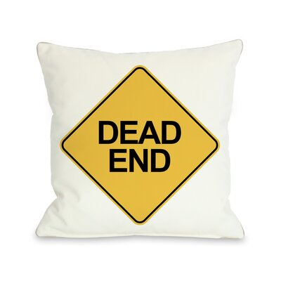 Dead End Traffic Sign Throw Pillow Size: 18