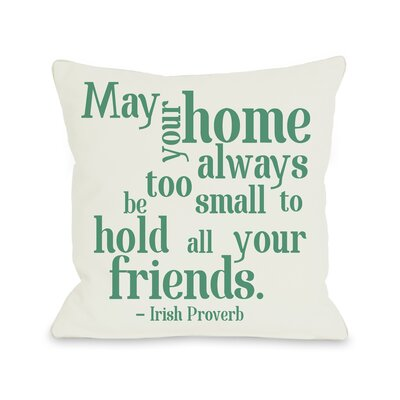 Home Irish Proverb Throw Pillow Size: 16 H x 16 W