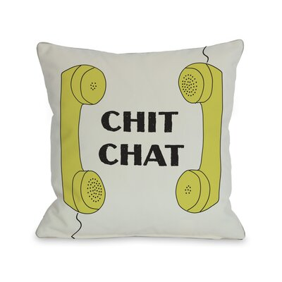 Chit Chat Throw Pillow Size: 18 H x 18 W
