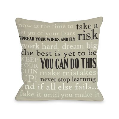 You Can Do This Throw Pillow Size: 16 H x 16 W