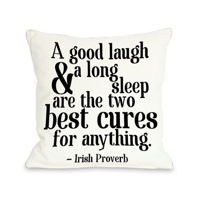 Irish Proverb Cure Throw Pillow Size: 18 x 18