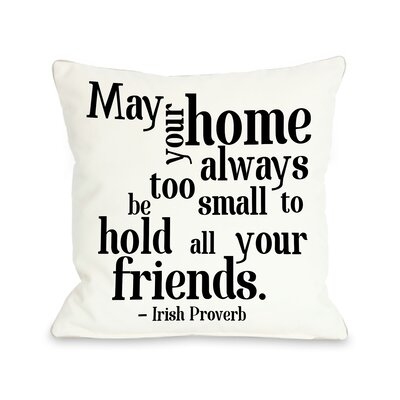 Irish Proverb Friends Throw Pillow Size: 26H x 26W