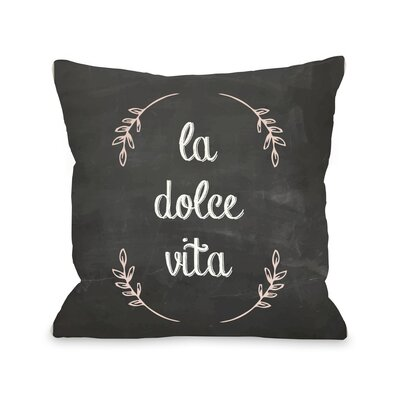 La Dolce Vita Chalkboard Throw Pillow Size: 16