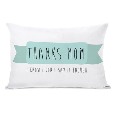 Thanks Mom Lumbar Pillow