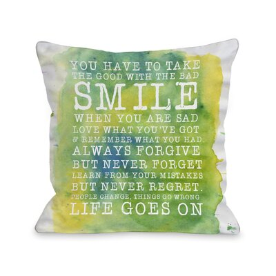Smile Life Goes On Throw Pillow
