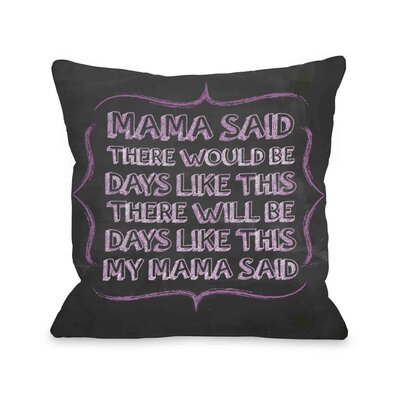 Mama Said Chalkboard Throw Pillow Size: 18 H x 18 W