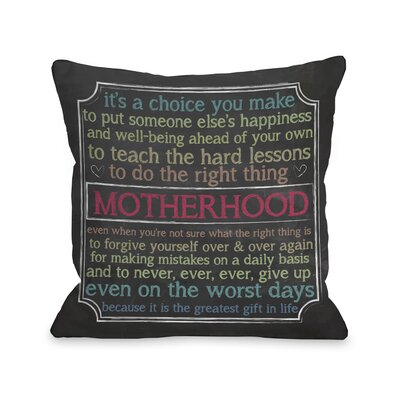 Motherhood Choice Chalkboard Throw Pillow Size: 18 H x 18 W