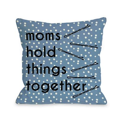 Hold Things Together Dots Throw Pillow Size: 16 H x 16 W