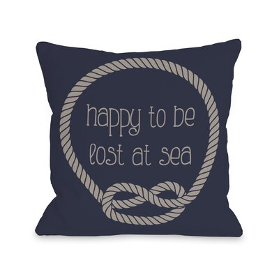 Happy to be Lost at Sea Throw Pillow Size: 16 H x 16 W, Color: Navy Tan