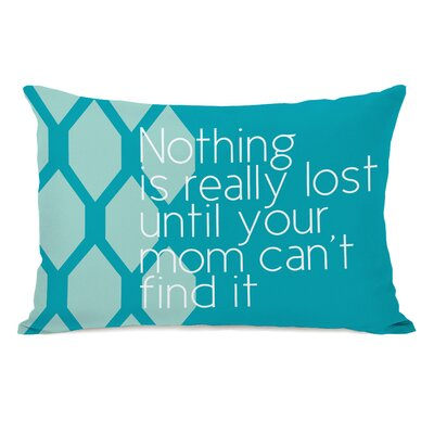 Nothing is Really Lost Lumbar Throw Pillow Color: Aqua