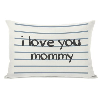 I Love You Mommy Lined Lumbar Pillow