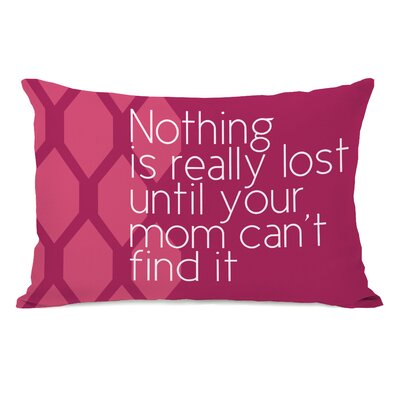 Nothing is Really Lost Lumbar Throw Pillow Color: Pink