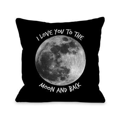To The Moon and Back Moon Throw Pillow Size: 16 H x 16 W