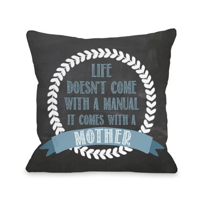 Manual Mother Chalkboard Throw Pillow Size: 18 H x 18 W