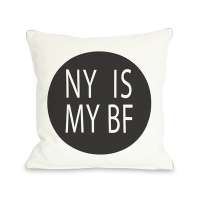 NY is My BF Circle Throw Pillow Color: Black
