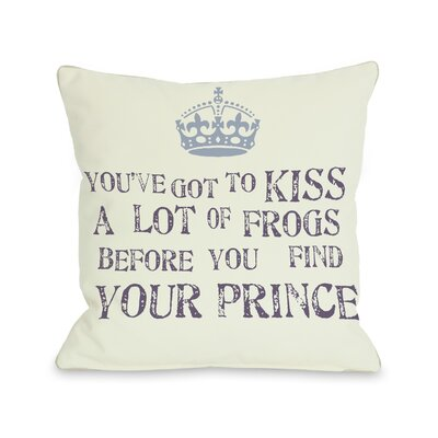 Kiss A Lot of Frogs Throw Pillow Size: 16 H x 16 W