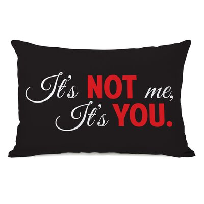 Not Me, Its You Lumbar Throw Pillow