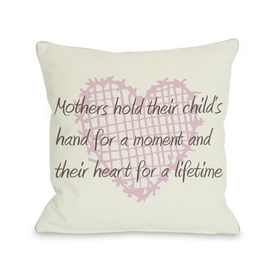 Mothers Hold Hands for a Moment, Hearts Throw Pillow Size: 16 H x 16 W