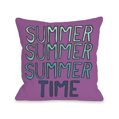 Summer Summer Time Throw Pillow Size: 16 H x 16 W