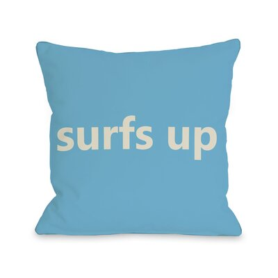 Surfs Up Throw Pillow Size: 16 H x 16 W