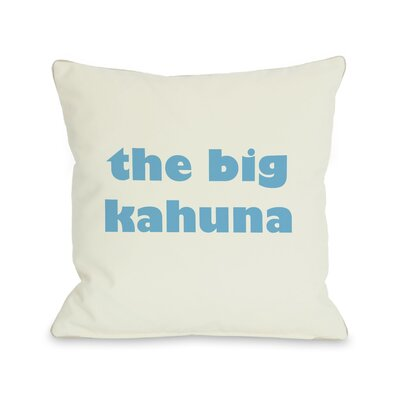 The Big Kahuna Throw Pillow Size: 18 H x 18 W