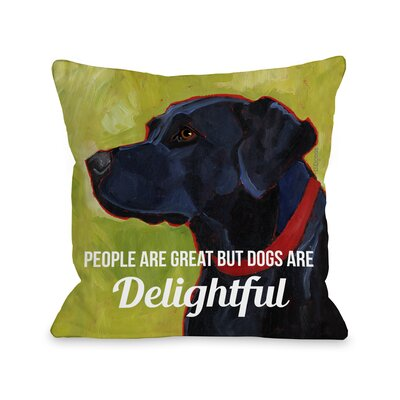 Doggy D�cor Dogs are Delightful Throw Pillow