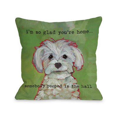 Jarmon Somebody Pooped Throw Pillow Size: 18 x 18