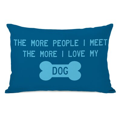 Doggy D�cor The More People I Meet Lumbar Pillow