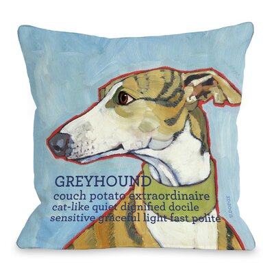 Doggy D�cor Greyhound Throw Pillow Size: 16 H x 16 W