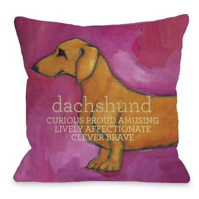 Doggy D�cor Dachshund Throw Pillow Size: 16 H x 16 W