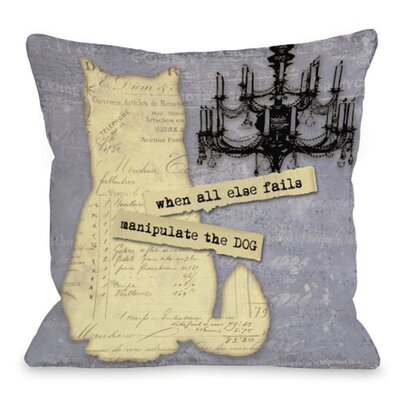 Doggy D�cor Manipulate The Dog Throw Pillow Size: 18 H x 18 W