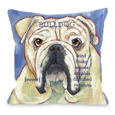 Doggy D�cor Bulldog Throw Pillow Size: 16 H x 16 W