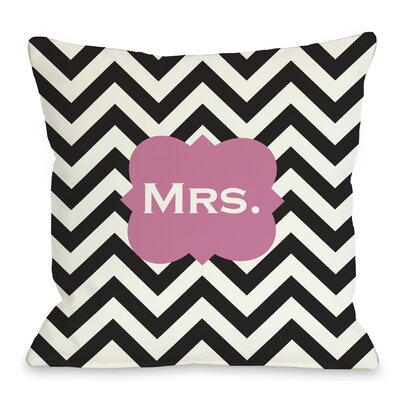 Mrs Chevron Throw Pillow Size: 18 H x 18 W