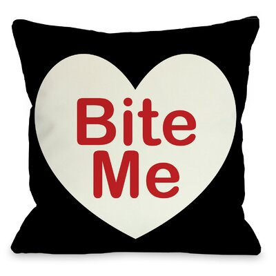 Bite Me Throw Pillow Size: 16