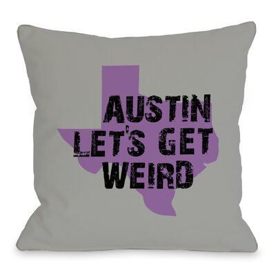 Austin Lets Get Weird Throw Pillow