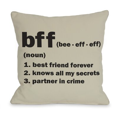 BFF Definition Throw Pillow Size: 18 H x 18 W