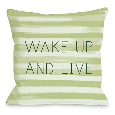 Wake Up and Live Stripe Throw Pillow