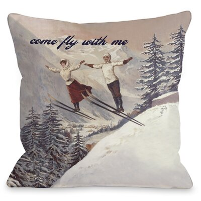 Come Fly with Me Vintage Ski Throw Pillow Size: 26 H x 26 W