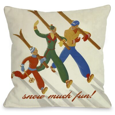 Snow Much Fun Vintage Ski Throw Pillow Size: 16 H x 16 W