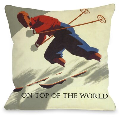 On Top of The World Vintage Ski Throw Pillow Size: 18 H x 18 W