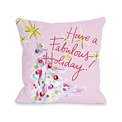 Fabulous Holiday Throw Pillow Size: 16 x 16