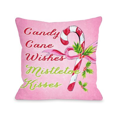 Candy Cane Wishes Mistletoe Kisses Throw Pillow Size: 16 x 16
